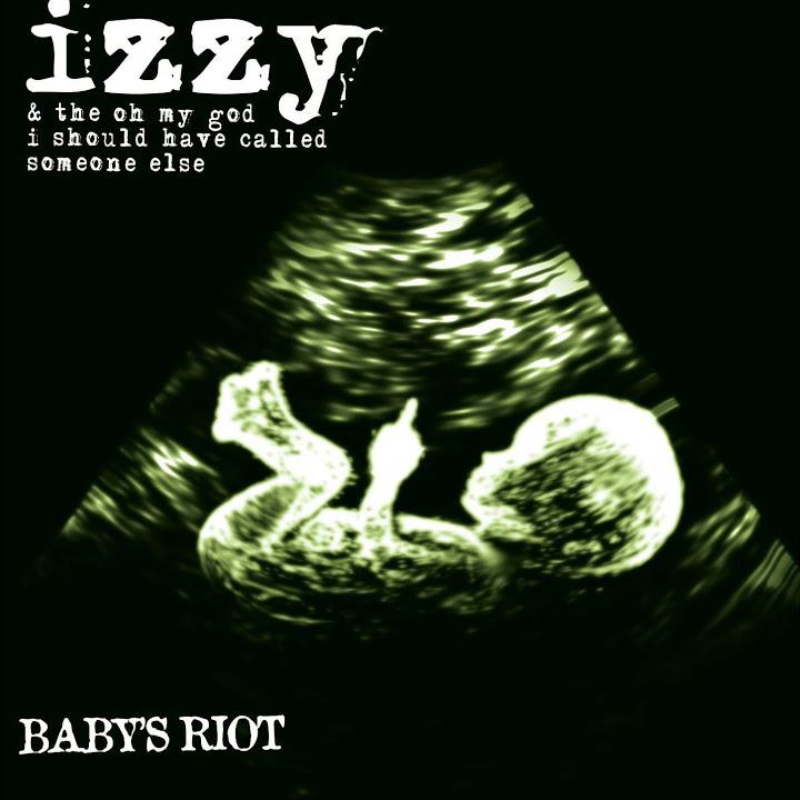 Album Izzy Baby's Riot